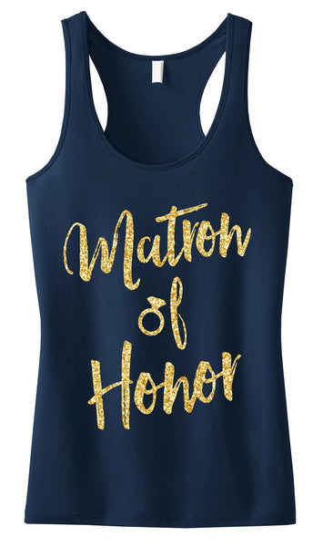 Matron of Honor Script Tank Top with Gold Glitter