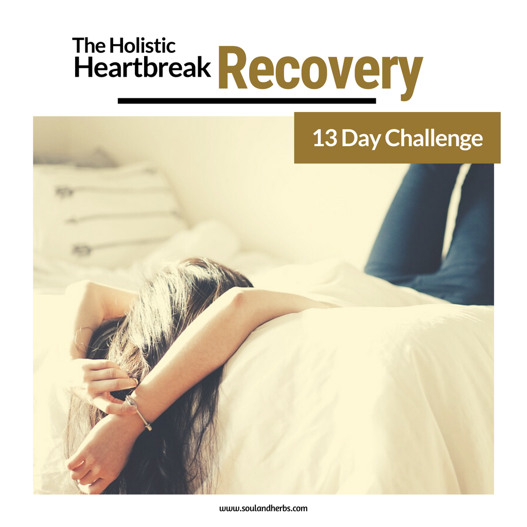 holistic heartbreak recovery 13 day challenge soulandherbs.com