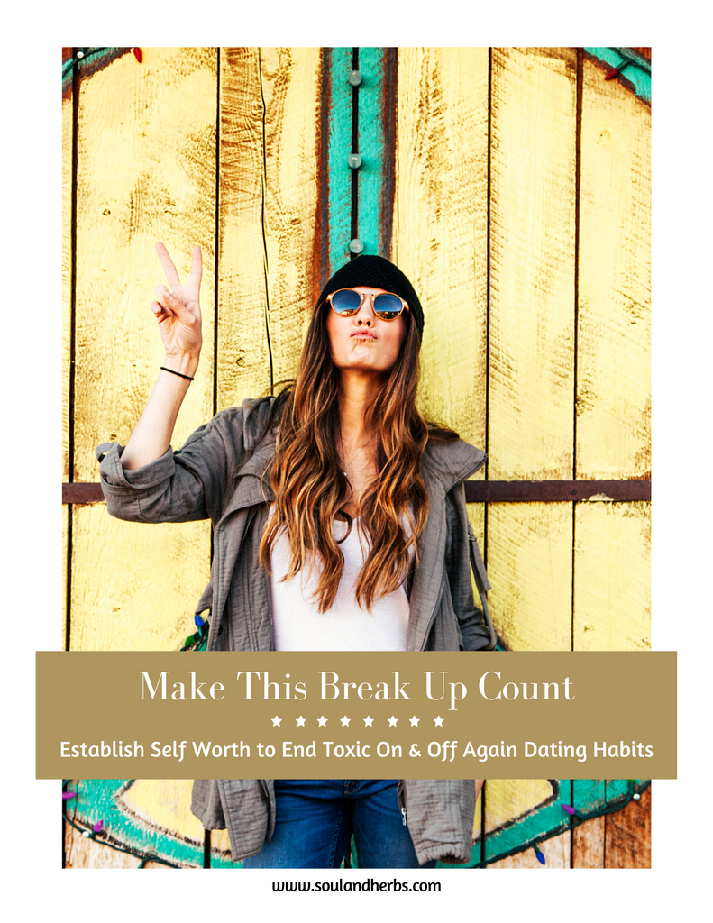 make this break up count soulandherbs.com