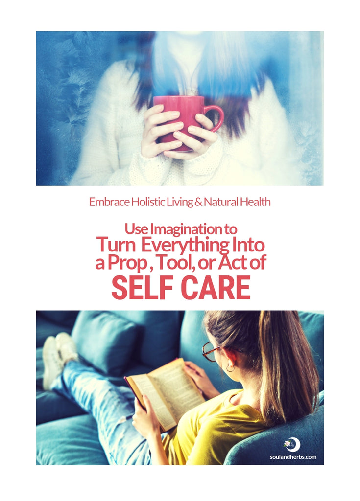 self care for holistic living and natural health || soulandherbs.com