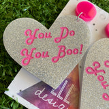 Love Heart Dangle Earrings - You Do You Boo! Glitter Statement Dangles - These Babes just scream I am ME! AND I am FABULOUS! And SO ARE YOU!!!!!