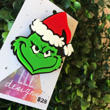 Grinch Christmas Brooch - Perfect for those who aren't into Christmas...LOL!