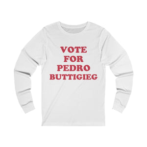 """Vote for Pedro Buttigieg"" - Unisex Jersey Long Sleeve Tee - mayor-pete"