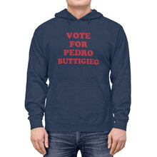 "Load image into Gallery viewer, ""Vote for Pedro Buttigieg!"" Lightweight Hoodie"