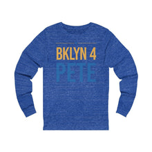 "Load image into Gallery viewer, ""BKLYN 4 Pete"" Unisex Jersey Long Sleeve Tee - mayor-pete"