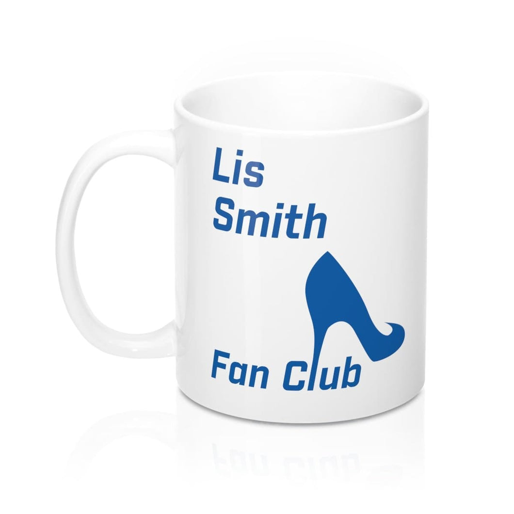 Lis Smith Fan Club -  Mug 11oz - mayor-pete