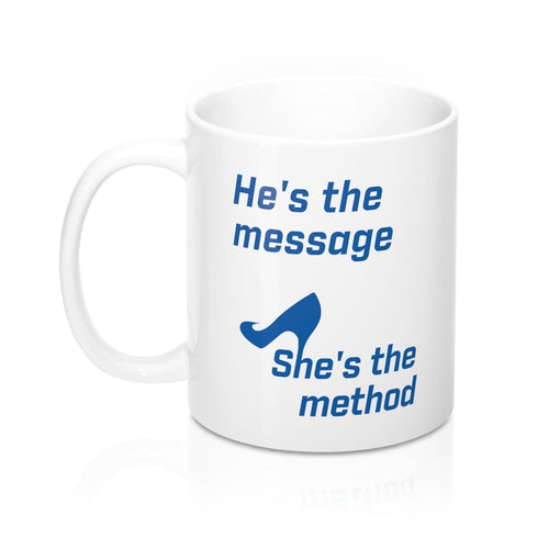 She's the Method -  Mug 11oz - mayor-pete