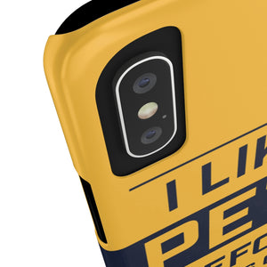I liked Pete before it was cool - phone case