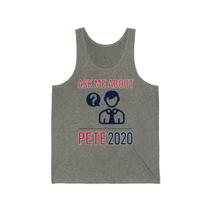 Ask me about Pete - Jersey Tank - mayor-pete