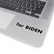 "Load image into Gallery viewer, ""for Biden"" add-on Stickers in black"