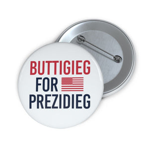 "Buttigieg for Prezidieg! ""Calm Blue"" Pin Buttons - mayor-pete"