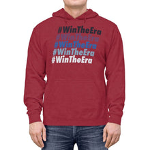 Load image into Gallery viewer, #WinTheEra - Lightweight Hoodie