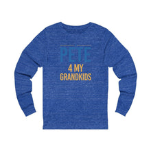 "Load image into Gallery viewer, ""Pete for My Grandkids"" -  Unisex Jersey Long Sleeve Tee - mayor-pete"