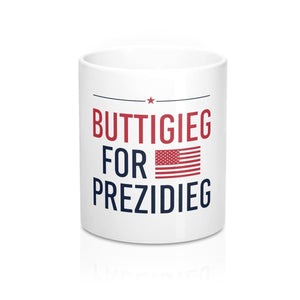 """Buttigieg for Prezidieg!"" Mug (White 11oz) - mayor-pete"