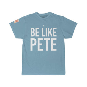 Be Like Pete -  Short Sleeve Tee