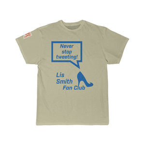 Never Stop Tweeting! - Tshirt