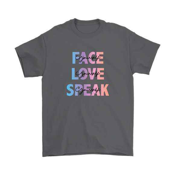 FACE, LOVE, SPEAK Yourself Men's T-Shirt