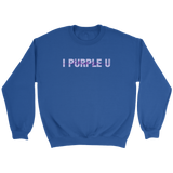 I PURPLE U UNISEX CREWNECK SWEATSHIRT