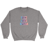 FACE, LOVE, SPEAK YOURSELF Unisex Crewneck Sweatshirt