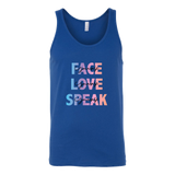 FACE, LOVE, SPEAK Yourself Unisex Tank