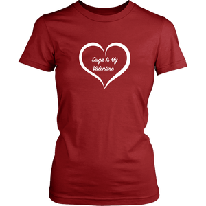 Suga is My Valentine Red Women's Tee