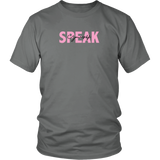 Speak Yourself Unisex T-Shirt