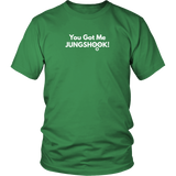 You Got Me JUNGSHOOK! Unisex T-shirt