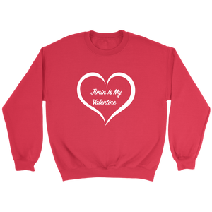Jimin Is My Valentine Red Unisex Crewneck Sweatshirt