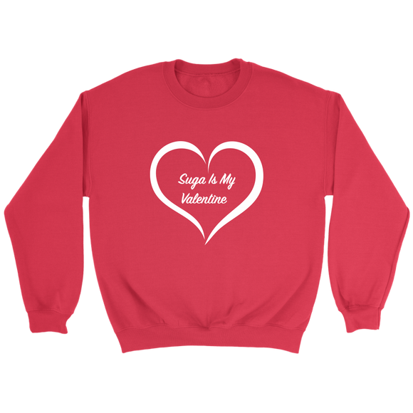 Suga is My Valentine Red Unisex Crewneck Sweatshirt