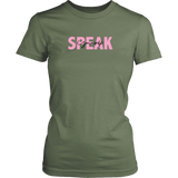 Speak Yourself Women's T-Shirt
