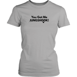 You Got Me Jungkook Women's Tee