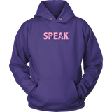 Speak Yourself Unisex Hoodie