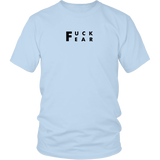 Fuck Fear Unisex T-shirt