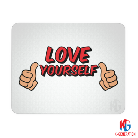 Love Yourself Mouse Mat