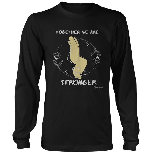 Together We Are Stronger Long Sleeve v2