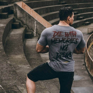 "Cotton T-Shirt ""Die with Memories not Dreams"""