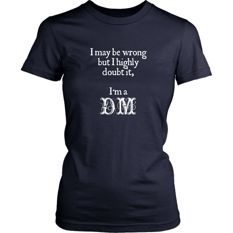 Dungeons and Dragons DM Always Right Women's T-Shirt
