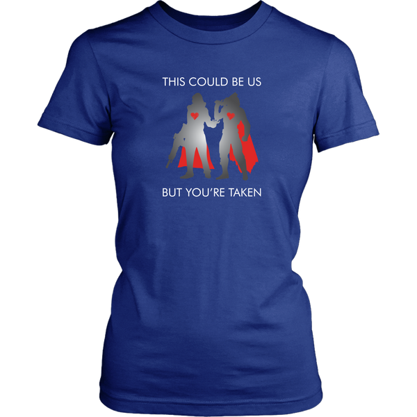 Destiny This Could Be Us But You're Taken Women's T-Shirt