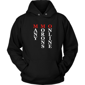 MMO - Many Morons Online Hoodie