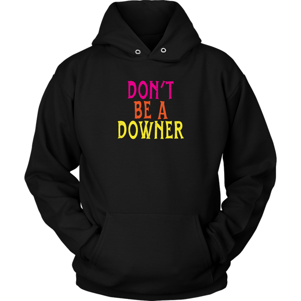 We Happy Few Don't Be a Downer Hoodie