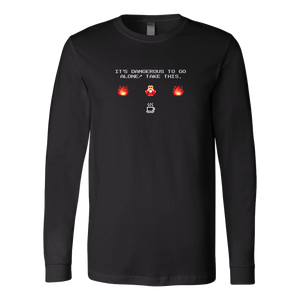 It's Dangerous To Go Without Coffee Long Sleeve Shirt