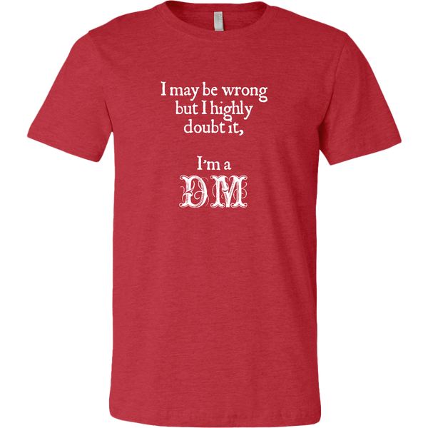 Dungeons and Dragons DM Always Right Men's T-Shirt