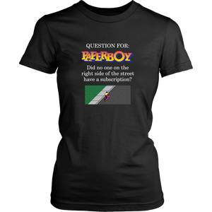 Paperboy Was a Slacker Women's T-Shirt