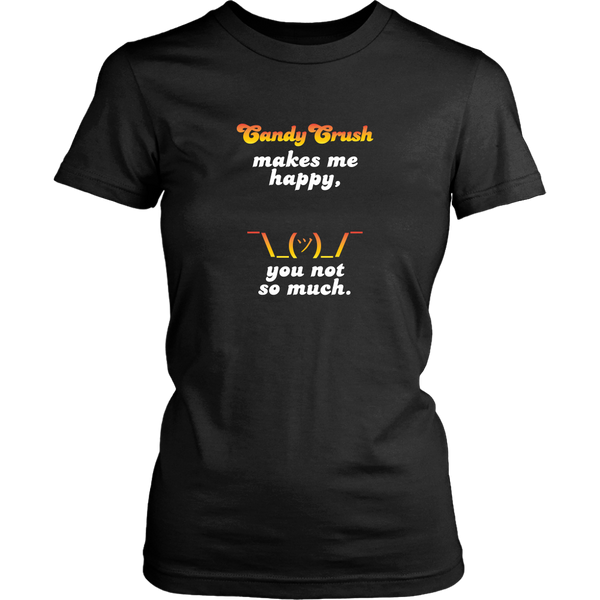 Candy Crush Makes Me Happy Women's T-shirt