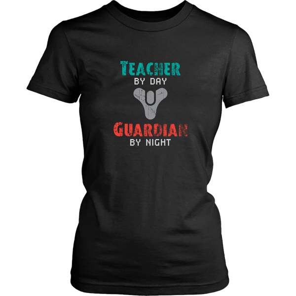 Destiny Teacher by Day, Guardian by Night Women's T-Shirt