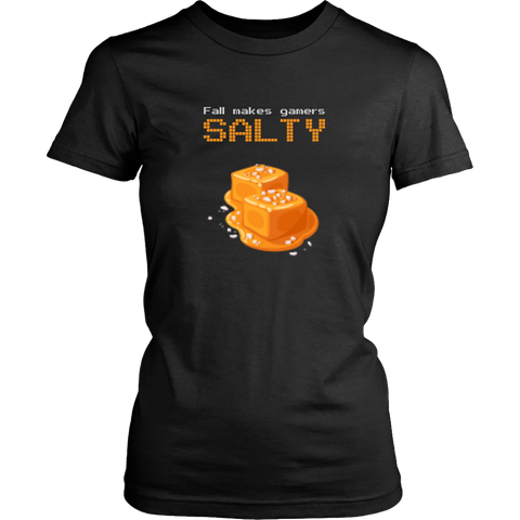 Fall Makes Gamers Salty Women's T-Shirt