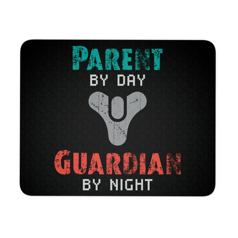 Destiny Parent by Day, Guardian by Night Mouse Pad