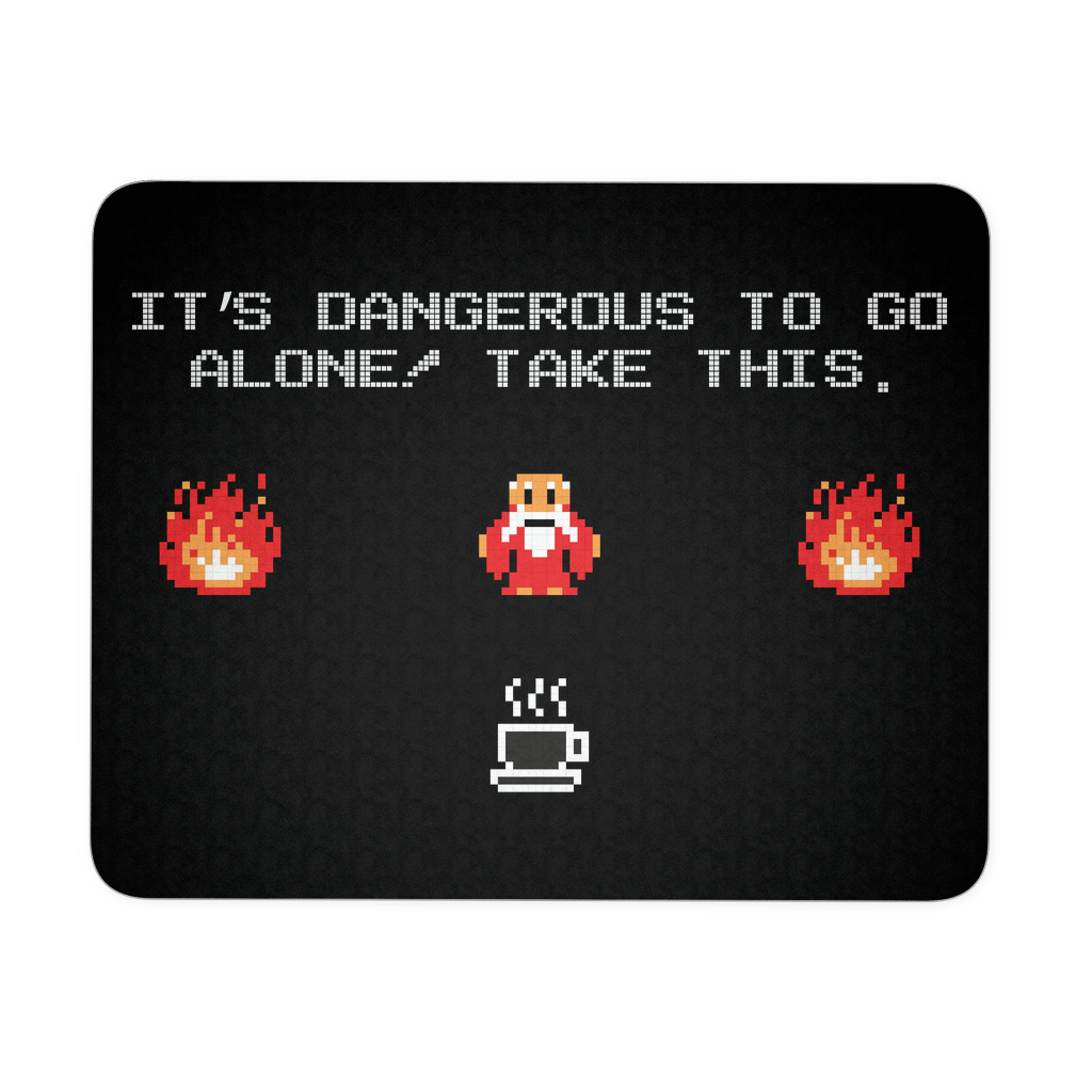 It's Dangerous To Go Without Coffee Mouse Pad