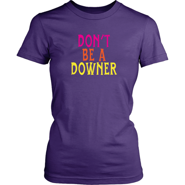 We Happy Few Don't Be a Downer Women's T-Shirt