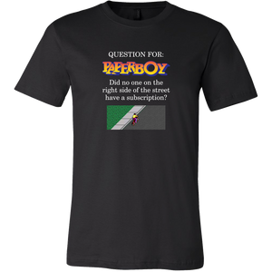 Paperboy Was a Slacker Men's T-Shirt